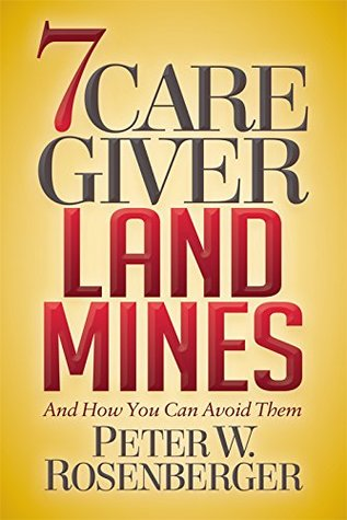 7 Caregiver Landmines: And How You Can Avoid Them