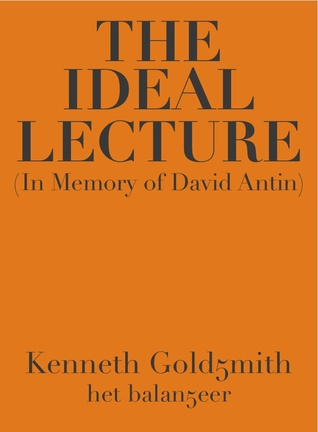 The Ideal Lecture (In memory of David Antin)