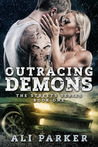 Outracing Demons: A Best Friend's Little Sister Love Story (The Streets Book 1)