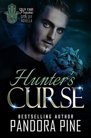Hunter's Curse (A Cold Case Psychic Spin Off, #5)