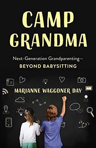 Camp Grandma by Marianne Waggoner Day