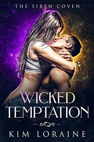 Wicked Temptation (The Excalibur Duet, #1; The Siren Coven, #3)