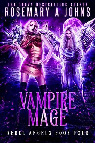 Vampire Mage (Rebel Angels, #4)