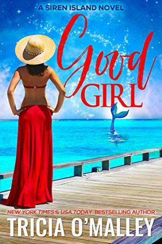 Good Girl (Siren Island #1)