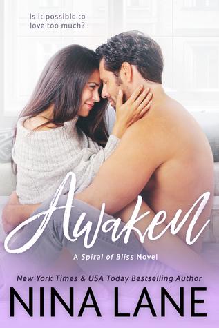 Awaken (Spiral of Bliss, #3)