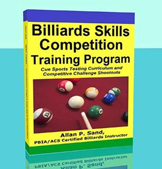 Billiards Skills Competition Training Program: Cue Sports Testing Curriculum and Competitive Challenge Shootouts