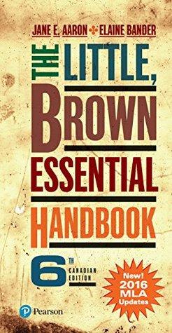 The Little, Brown Essential Handbook, Sixth Canadian Edition (MLA Update),