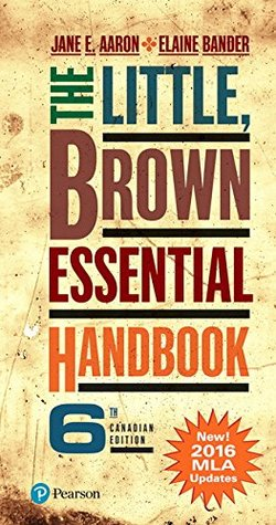 The Little, Brown Essential Handbook, Sixth Canadian Edition (MLA Update) (6th Edition)