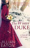 The Winter Duke by Jillian Eaton