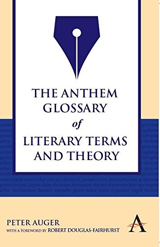 The Anthem Glossary of Literary Terms and Theory