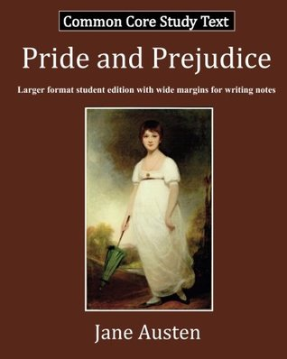 Pride and Prejudice: Common Core Study Text