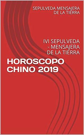 Horoscopo Chino 2019: Ivi Sepulveda - Mensajera de la Tierra