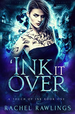 'Ink it Over (A Touch of Ink #1)