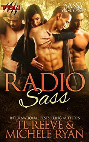 Radio Sass (TSU After Dark / Sassy Ever After)