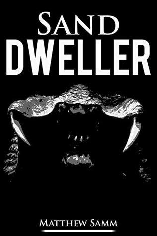 Sand Dweller: Part of the Dweller series