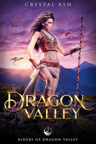 Dragon Valley by Crystal Ash