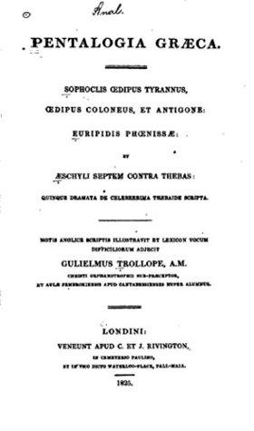 Pentalogia graeca, Sophoclis Œdipus tyrannus, Œpidus Coloneus, et Antigone