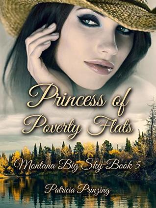 Princess of Poverty Flats (Montana Big Sky Book 5)