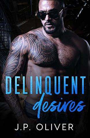 Delinquent Desires