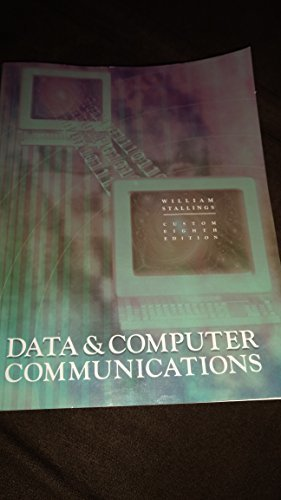 Data and Computer Communications (8th, Eighth Edition) - By William Stallings