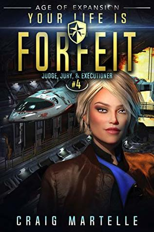 Your Life Is Forfeit (Judge, Jury, & Executioner, #4)