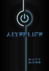 Alterlife (Alterlife, #1)