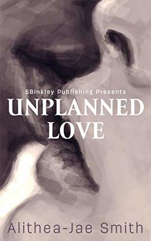 Unplanned Love (The McKnight Brothers Book 1)