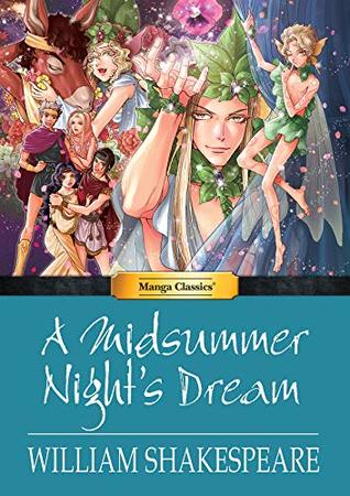 A Midsummer Night's Dream: Manga Classics