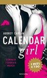Calendar girl. Gennaio, febbraio, marzo by Audrey Carlan