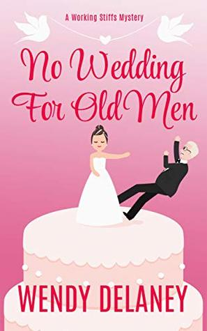 No Wedding For Old Men
