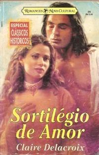 Sortilégio de Amor (Sayerne #2 ; Rogues & Angels #1)