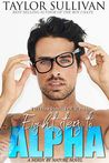 Eight Steps to Alpha (Nerdy by Nature, #1)