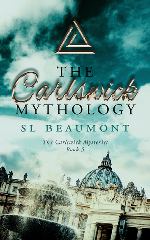 The Carlswick Mythology (The Carlswick Mysteries #5)