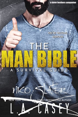 The Man Bible: A Survival Guide (Slater Brothers, #6.5)