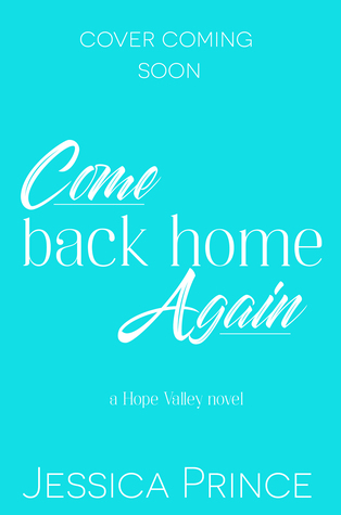 Come Back Home Again (Hope Valley #2)
