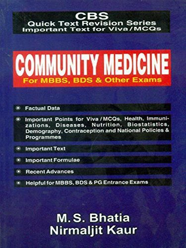 CBS Quick Text Revision Series Important Text for Viva/MCQs: Community Medicine for MBBS, BDS and Other Exams