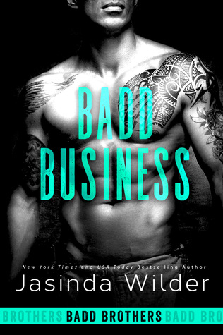 Badd Business (Badd Brothers, #10)