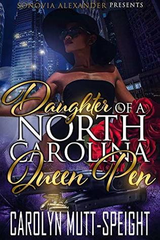 Daughter Of A North Carolina Queen Pen