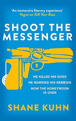 Shoot the Messenger (A John Lago Thriller)