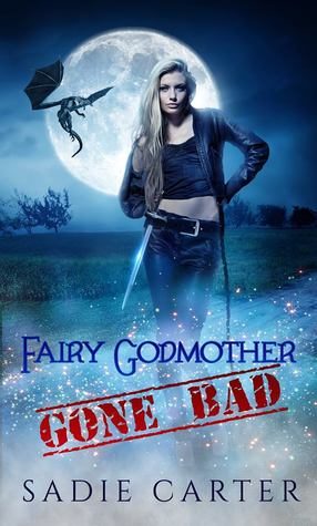 Fairy Godmother Gone Bad