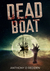 Dead Boat by Anthony D. Redden
