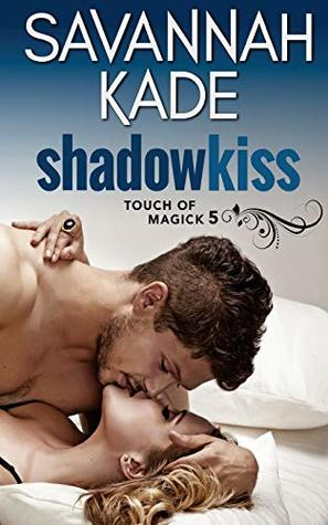 ShadowKiss (Touch of Magick) (Volume 5)
