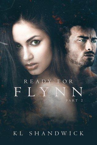 Ready For Flynn, Part 2 (Ready for Flynn #2)