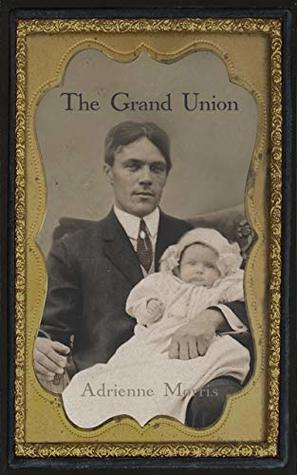 The Grand Union: A Historical Novel (The Tenafly Road Series Book 6)