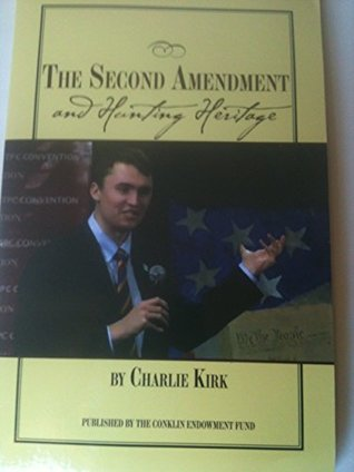 The Second Amendment and Hunting Heritage