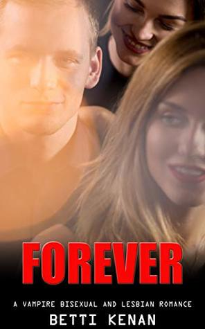 Forever: Bisexual and Lesbian Vampire Romance