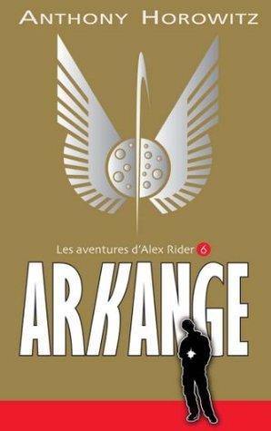 Arkange (Alex Rider #6)
