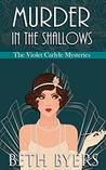 Murder in the Shallows (The Violet Carlyle Mysteries Book 6)