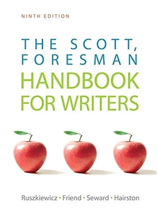 Scott, Foresman Handbook for Writers, The, Plus MyWritingLab -- Access Card Package (9th Edition)