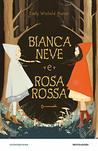Biancaneve e Rosarossa by Emily Winfield Martin
